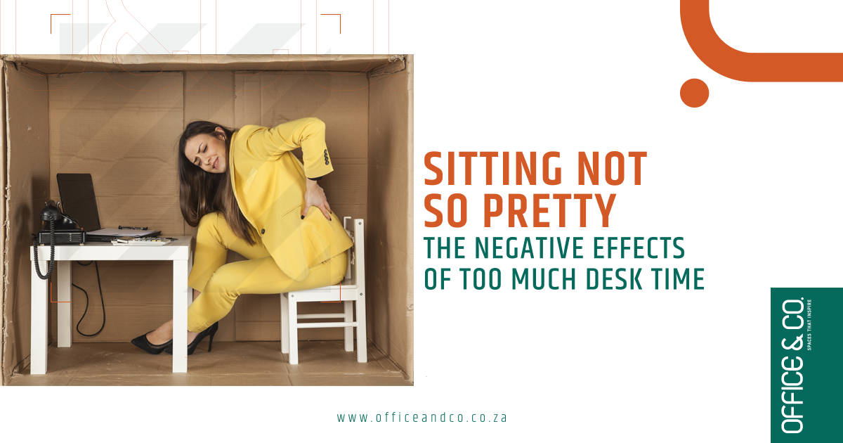 Sitting not so pretty: The negative effects of too much desk time