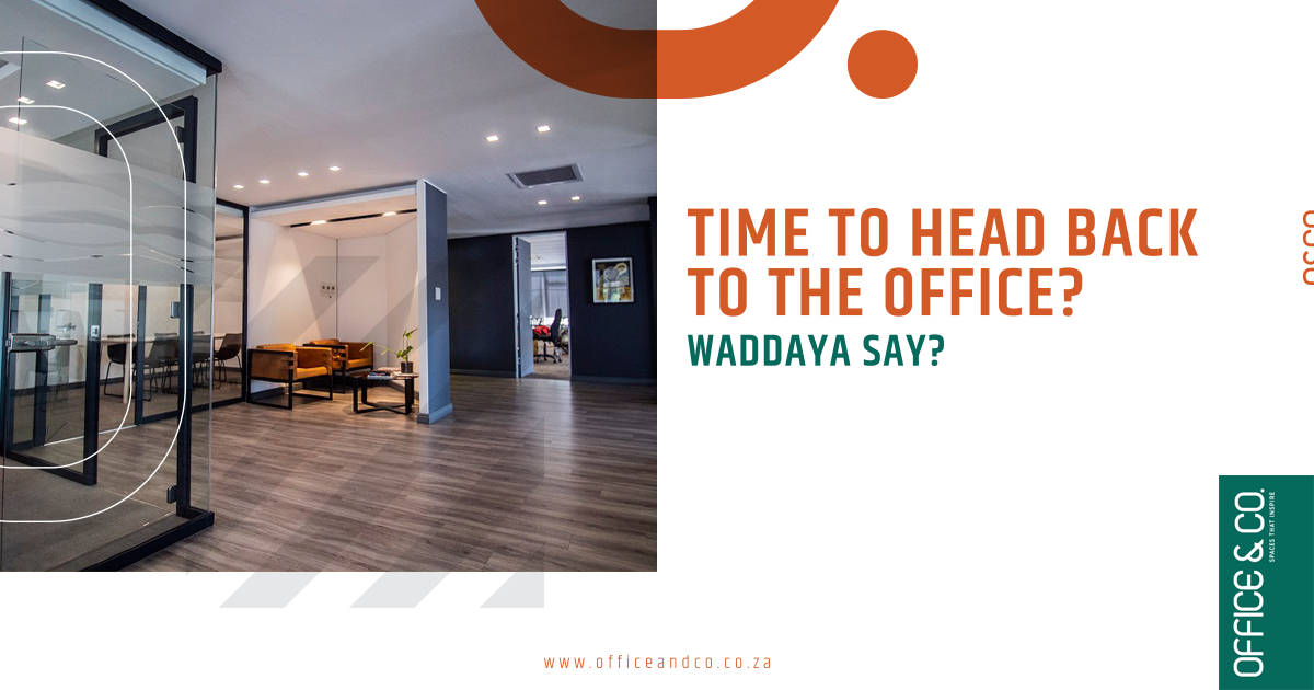 Get back to office | Office and Co | Gauteng Office Space