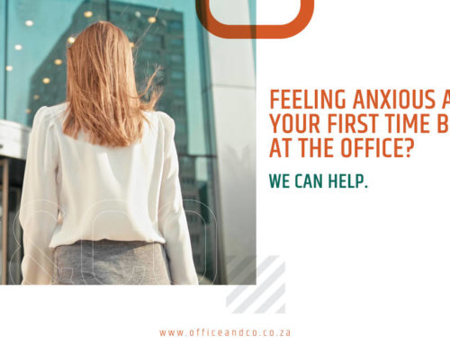 Feeling anxious about your first time back at the office? We can help.