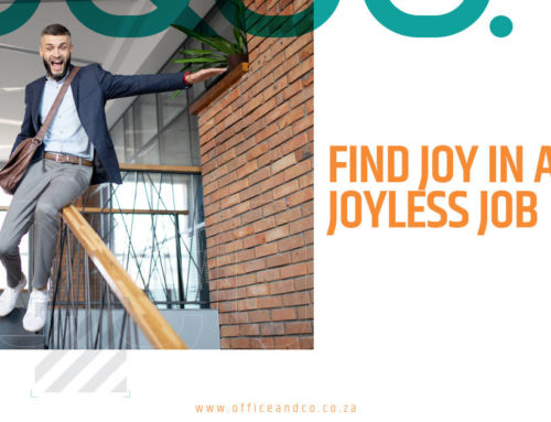 How to find joy in a joyless job