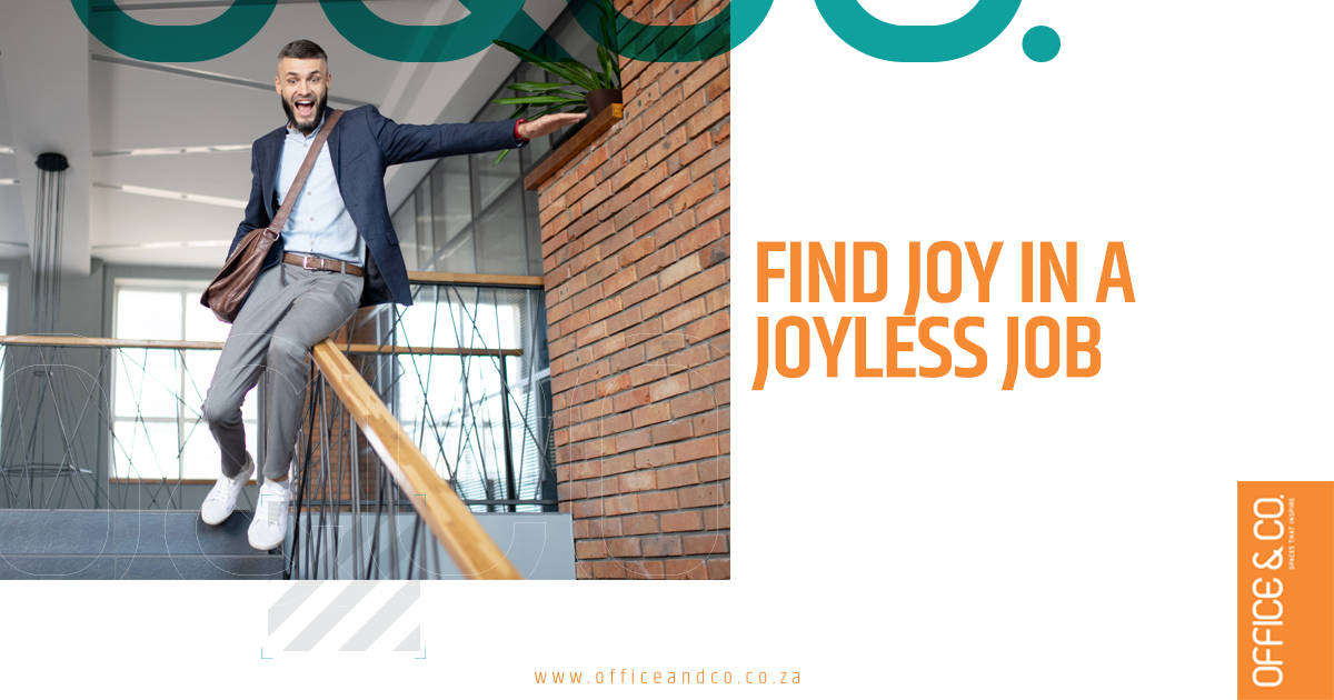 Find Joy In Your Work | Office And Co | Cape Town
